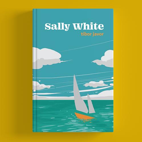 """1x kniha """"Sally White"""" - LIMITKA"""