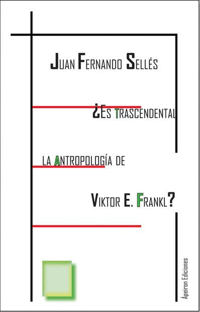 ¿Es trascendental la antropología de V. E. Frankl?