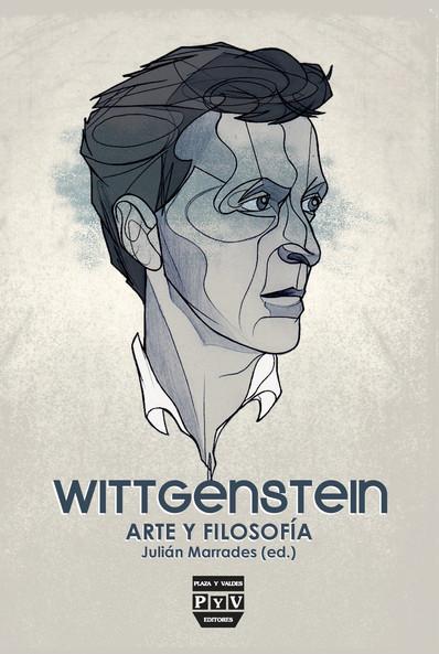 ¿Poetizar la filosofía? Wittgenstein y el arte