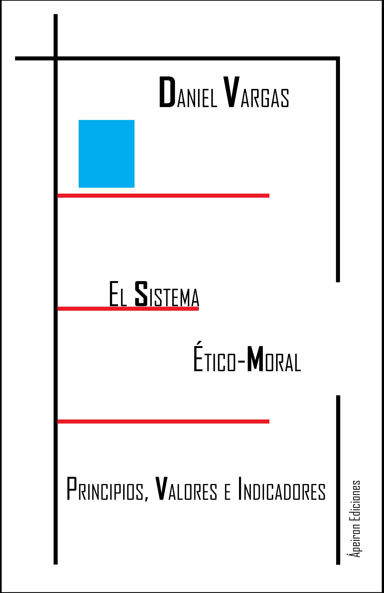 El Sistema Etico Moral Principios Valores E Indicadores Apeiron