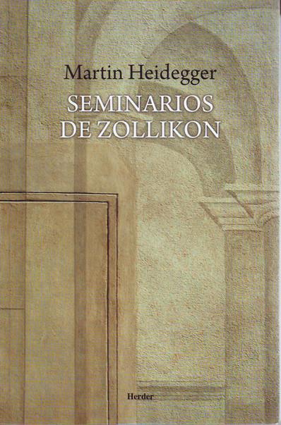 Filosofía, ciencia y locura. Sobre los Seminarios de Zollikon de Martin Heidegger