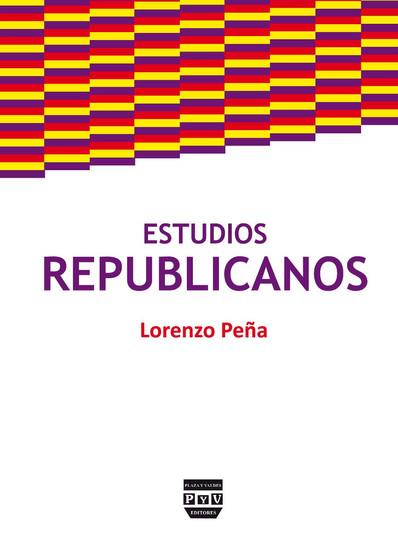 """A propósito de """"Estudios republicanos: contribución a la filosofía política y jurídica"""""""