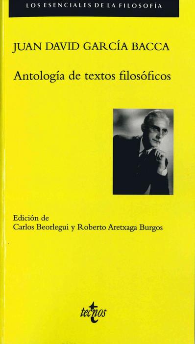 Una antología filosófica de García Bacca al alcance del lector