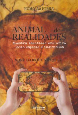 Homo sapiens. Animal de realidades