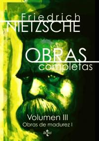 """Nietzsche: """"Obras completas"""", vol. III"""