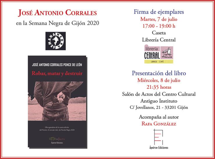 """José Antonio Corrales, autor de la novela """"Robar, matar y destruir"""", participa en la Seman"""