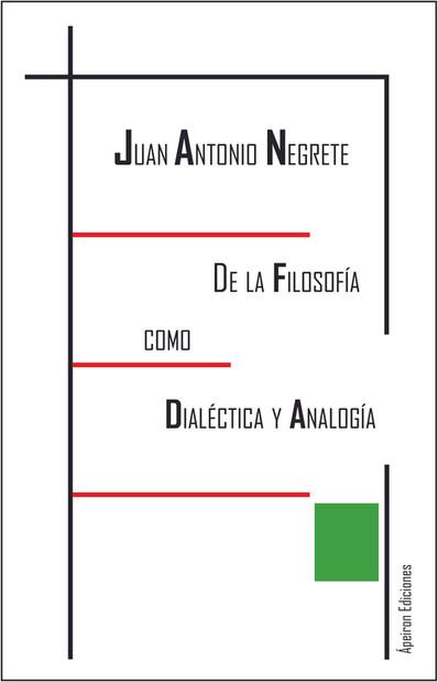 De la Filosofía como Dialéctica y Analogía