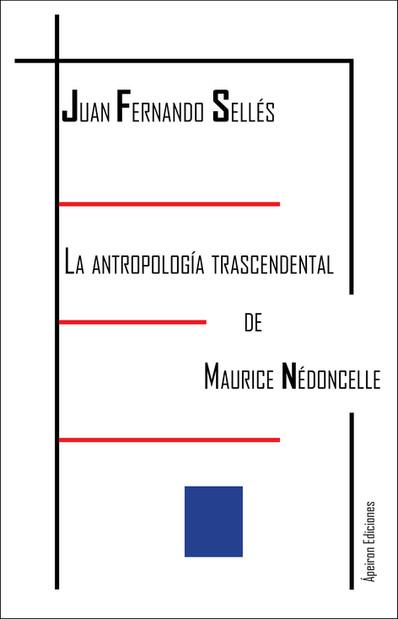 La antropología trascendental de Maurice Nédoncelle