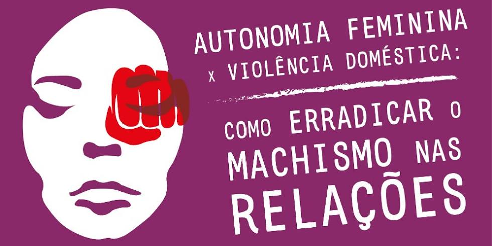 Autonomia feminina x violência doméstica
