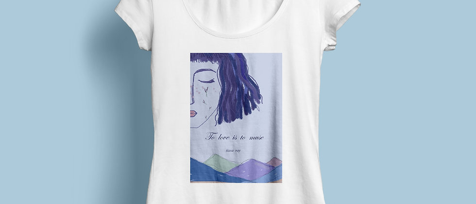 to love is to muse : t-shirt