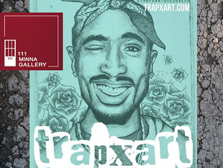 TrapxArt - A Night Dedicated to Tupac