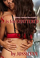 S is for Shattered COVER.jpg
