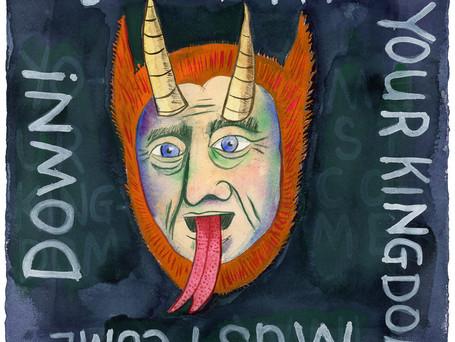 Satan Your Kingdom Must Come Down!