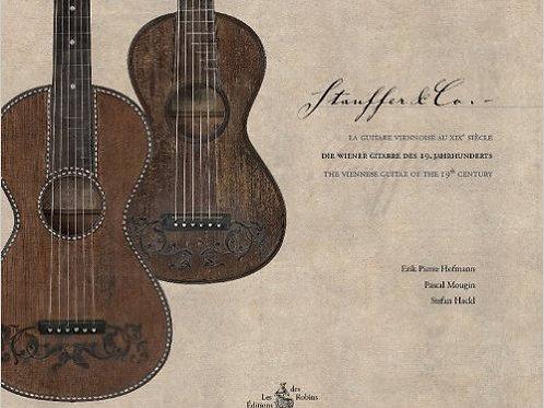 Stauffer & Co, la Guitare Viennoise au XIXe siècle