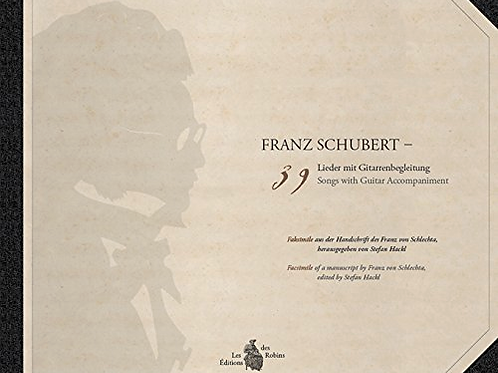 Franz Schubert, 39 Songs with Guitar Accompaniment
