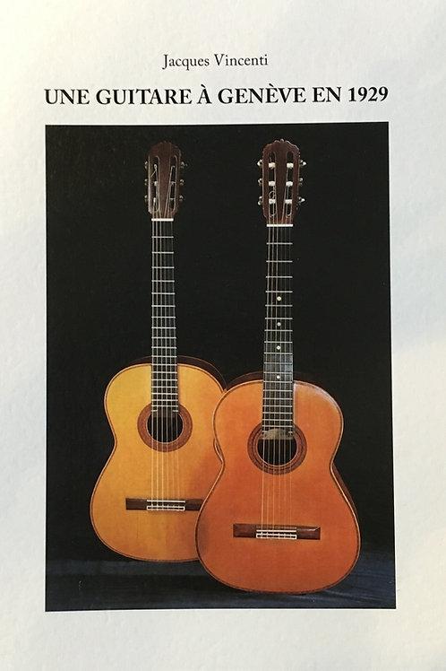 Une Guitare à Genève en 1929, J. Vincenti