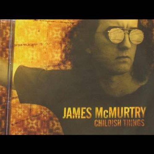 James McMurtry: Childish Things Vinyl Record