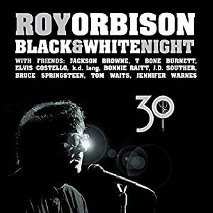 Roy Orbison: black & White Night 30th Anniversary Vinyl Record Front cover