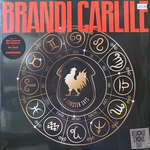 "Brandi Carlile: A Rooster Says 12"" RSD"