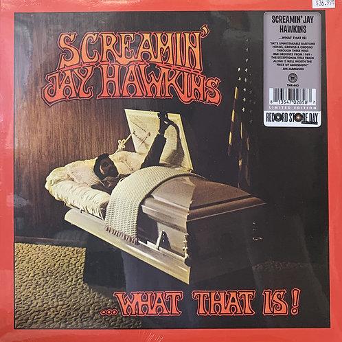 Screamin' Jay Hawkins: ..What That Is!
