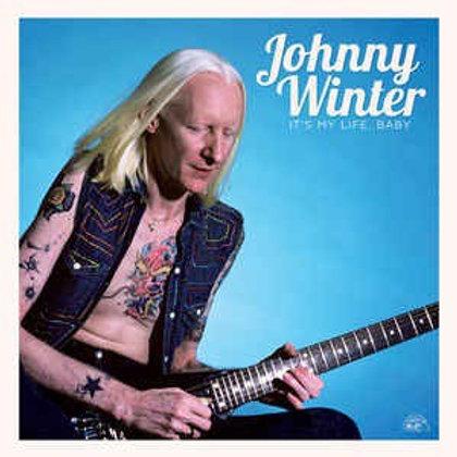 Johnny Winter: It's My Life Baby Vinyl Record