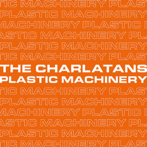 Charlatans, The: Plastic Machinery 45 RPM Vinyl record