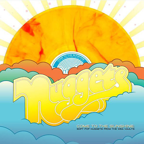 NUggets Come To The Sunshine Soft Pop Nuggets from the WEA Vaults