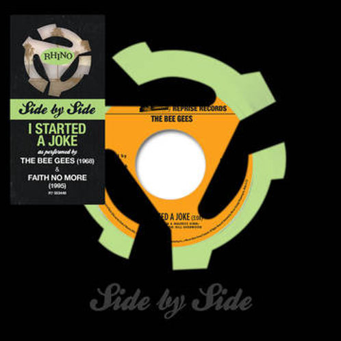 """The Bee Gees/ Faith No  More : I Started A Joke Side By Side 7"""""""