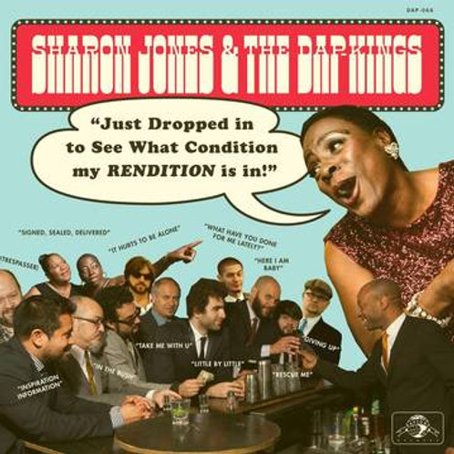 Sharon Jones & The Dap Kings: Just Dropped In To See What Condition My Rendition