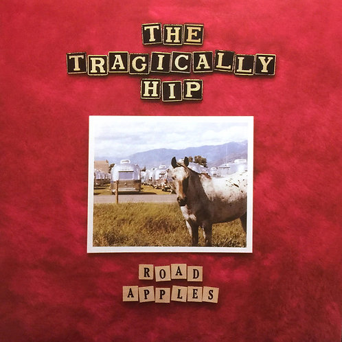 The Tragically Hip: Road Apples Remaster