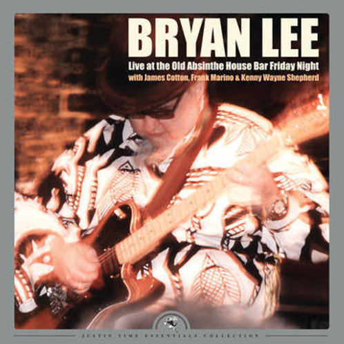 BryanLee : Live at the Old Absinthe House Bar Friday Night Vinyl Record