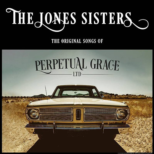 The Jones Sisters: The Original Songs Of Perpetual Grace LTD. Record