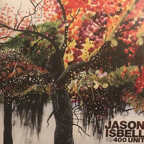 Jason Isbell and the 400 Unit Vinyl Record front cover