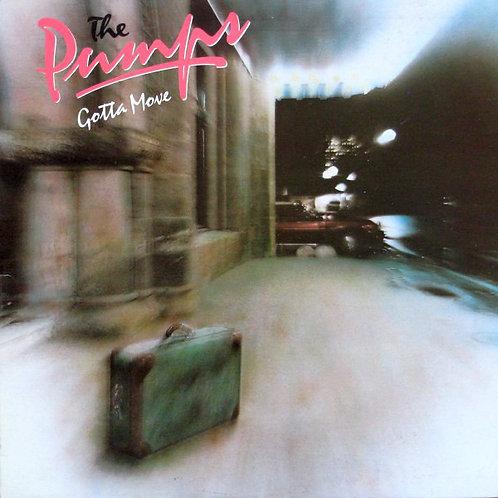 The Pumps: Gotta Move Vinyl Record