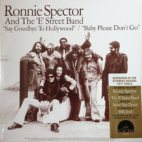 """Ronnie Spector & The E Street Band: Say Goodbye To Hollywood 7"""" 45 RPM"""