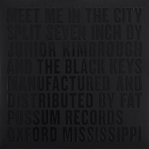 "Black Keys/ Junior KimBrough 7"" 45"