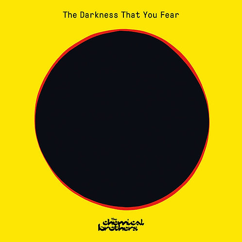 """The Chemical Brothers: The Darkness That You Fear 12"""" Vinyl Record"""