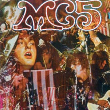 MC5: Kick Out The Jams Vinyl Record
