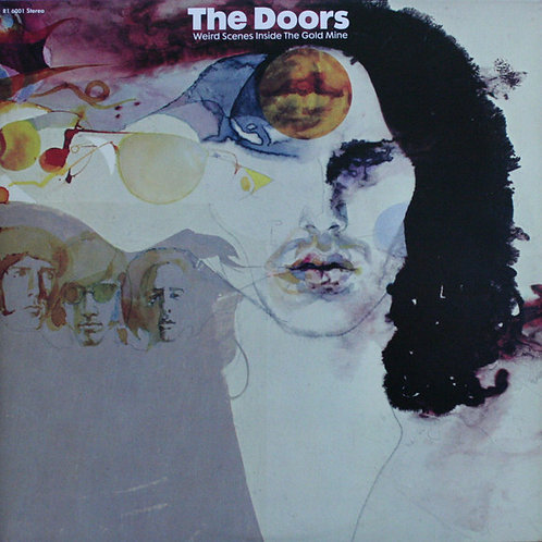 Doors, The: Weird Scenes Inside The Goldmine Vinyl Record