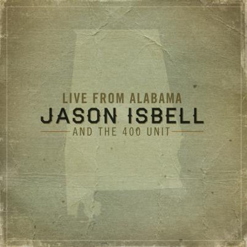 Jason Isbell and thr 400 Unit: Live From Alabama Vinyl Record