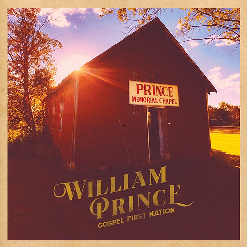 William Prince: Gospel First Nation Vinyl Record