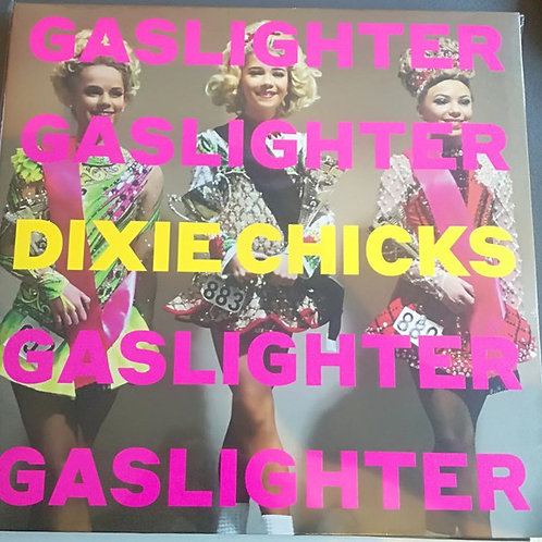 Dixie Chicks: Gaslighter Vinyl Record