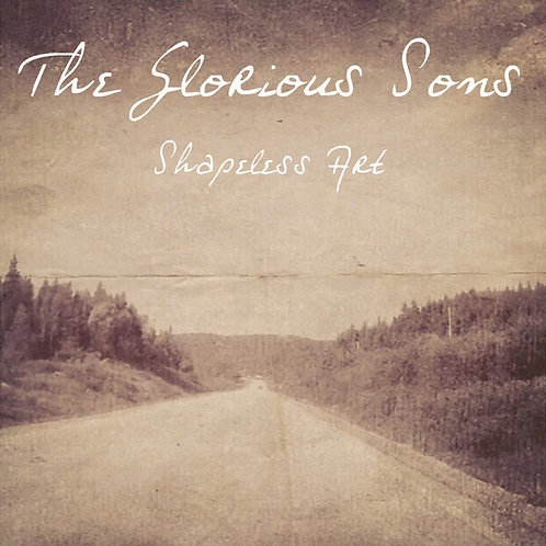 The Glorious Sons: Shapeless Art EP Indie Store /450