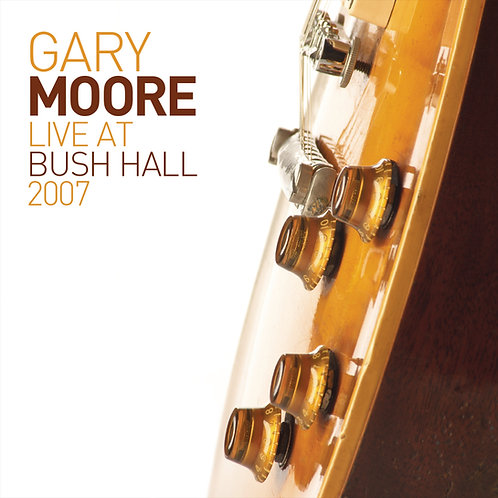 Gary Moore Live At Bush Hall 2007 Vinyl Record