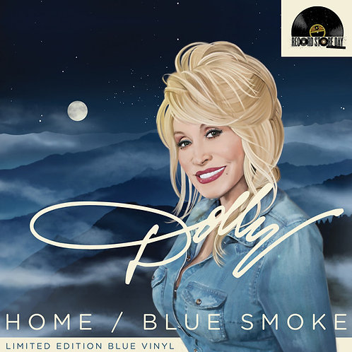"Dolly Parton: Home/ Blue Smoke 7"" Blue Vinyl 45 RPM"