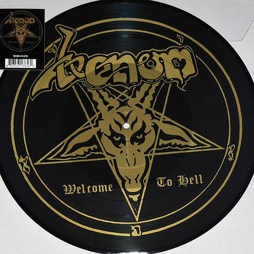 Venom: Welcome To Hell Picture Disc Front