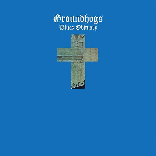Groundhogs Blues Obituary Vinyl Record front cover