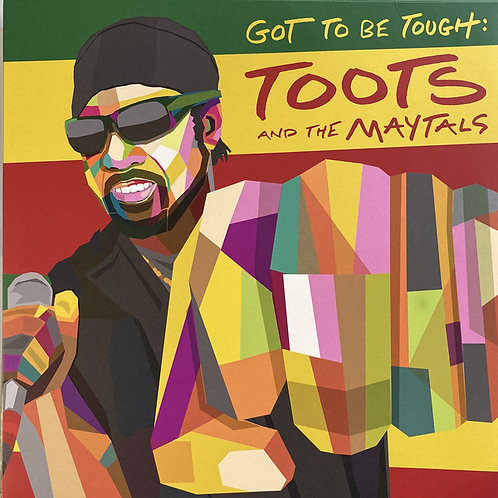 Toots and The Maytals: Got To Be Tough Vinyl Record