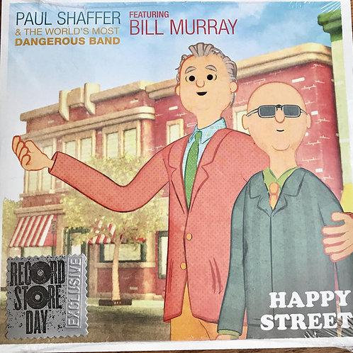 "Paul Shaffer/ Bill Murray: Happy Street 7"" 45 RPM"