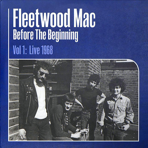 Fleetwood Mac: Before The Beginning Vol. 1: Live 1968 Vinyl Record Front Cover